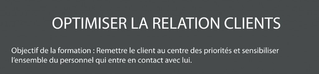 Optimiser la relation clients